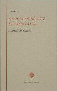 Portada de Amadis De Gaula (t.ii): Libro Iii-iv: Libro Tercero Y Libro Cuart O