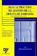 Portada de Manual Practico De Gestion De La Oficina De Farmacia: Nuevos Enfo Rques: Nuevos Retos (vol. I)