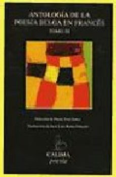 Portada de Antologia De La Poesia Belga En Frances (t. Iii)