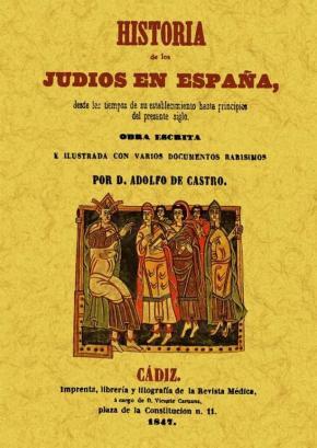 Portada de Historia De Los Judios En España Desde Los Tiempos De Su Establec Imiento Hasta Principios Del Presente Siglo  (ed. Facsimil)