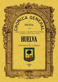 Portada de Cronica De La Provincia De Huelva (ed. Facsimil)