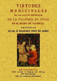 Portada de Virtudes Medicinales De Las Aguas Minerales De La Villavieja De N Ules En El Reino De Valencia (ed. Facsimil)