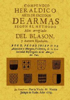 Portada de Compendio Heraldico Arte De Escudos De Armas Segun El Methodo (ed. Facsimil)