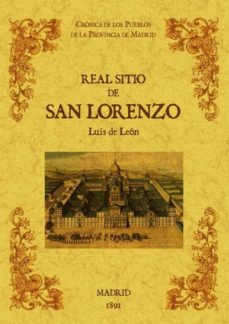 Portada de Real Sitio De San Lorenzo. Biblioteca De La Provincia De Madrid: Cronica De Sus Pueblos (ed. Facsimil)