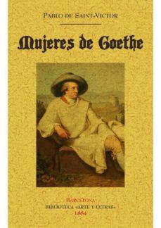 Portada de Mujeres De Goethe (ed. Facsimil De La Obra 1884)
