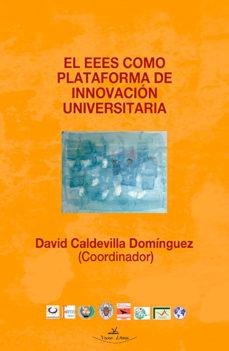 Portada de El Eees Como Plataforma De Innovacion Universitaria