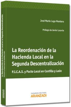 Portada de La Reordenacion De La Hacienda Local En La Segunda Descentralizac Ion