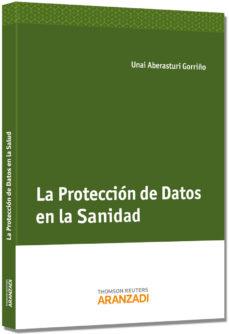 Portada de La Proteccion De Datos En La Sanidad