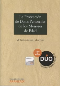 Portada de La Proteccion De Datos Personales De Los Menores De Edad