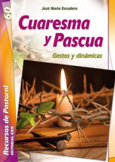 Portada de Cuaresma Y Pascua: Gestos Y Dinamicas