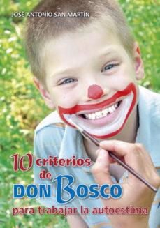 Portada de 10 Criterios De Don Bosco Para Trabajar La Autoestima
