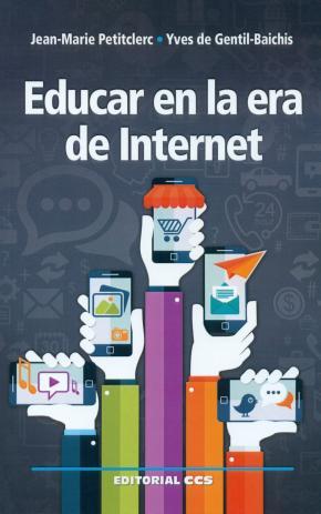 Portada de Educar En La Era De Internet