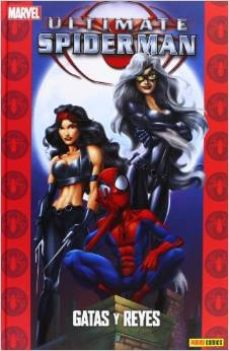 Portada de Ultimate Spiderman 11: Gatas Y Reyes