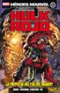 Portada de Hulk Rojo. La Profecia Del Fin Del Mundo