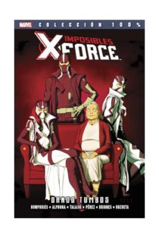 Portada de Imposibles X-force 7. Dando Tumbos