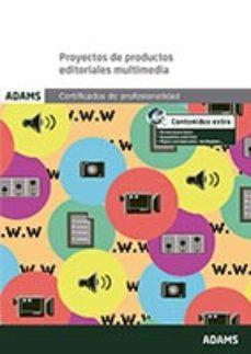Portada de Proyectos De Productos Editoriales Multimedia