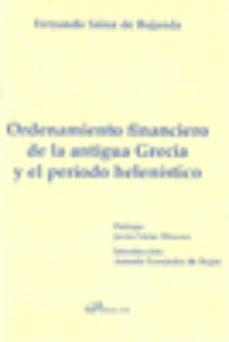 Portada de Ordenamiento Financiero De La Antigua Grecia Y El Periodo Helenis Tico