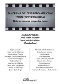 Portada de Panorama Del Cine Iberoamericano En Un Contexto Global