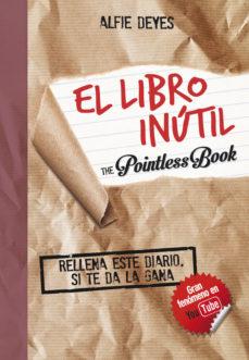 Portada de El Libro Inutil: Rellena Este Diario Si Te Da La Gana