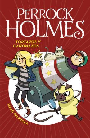 Portada de Perrock Holmes 4: Tortazos Y Cañonazos