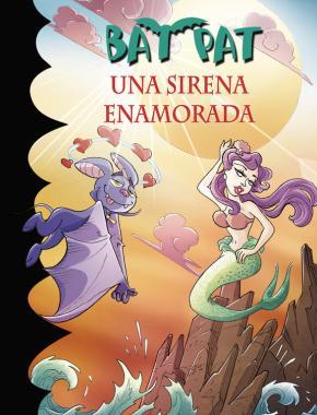 Portada de Bat Pat 40:una Sirena Enamorada