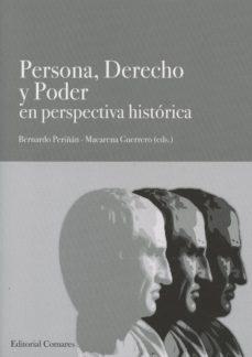 Portada de Persona, Derecho Y Poder En Perspectiva Historica