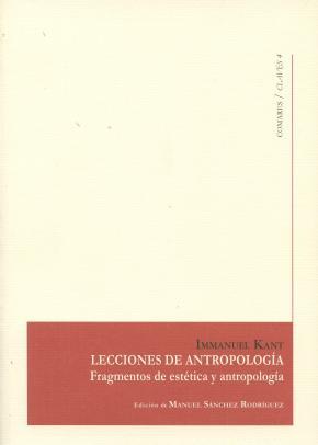 Portada de Lecciones De Antropologia: Fragmentos De Estetica Y Antropologia