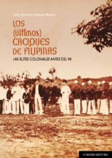 Portada de Los (ultimos) Caciques De Filipinas