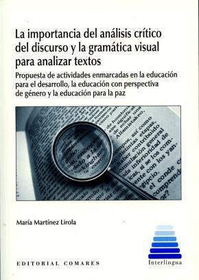 Portada de La Importancia Del Analisis Critico Del Discurso Y La Gramatica Visual Para Analizar Textos