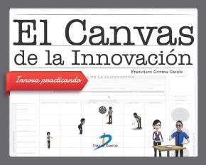 Portada de El Canvas De La Innovacion: Innova Practicando