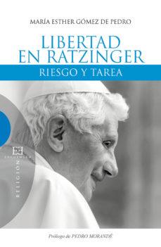 Portada de Libertad En Ratzinger