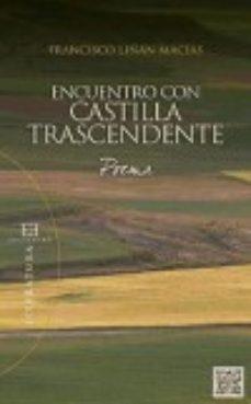 Portada de Encuentro Con Castilla Trascendente: Poema