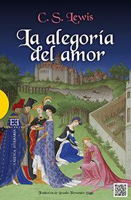 Portada de La Alegoria Del Amor: Un Estudio Sobre Tradicion Medieval