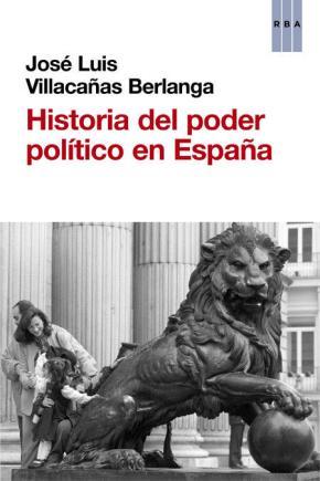 Portada de Historia Del Poder Politico En España