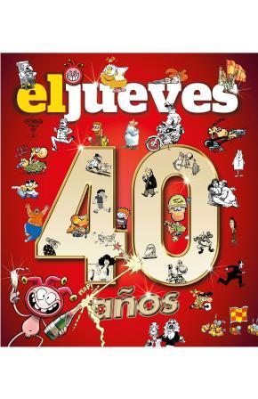 Portada de 40 Años De Historia Con El Jueves