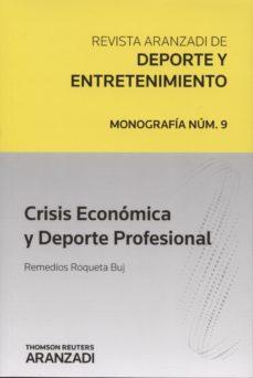 Portada de Crisis Economica Y Deporte Profesional