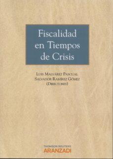 Portada de Fiscalidad En Tiempos De Crisis