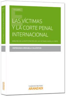 Portada de Las Victimas Y La Corte Penal Internacional