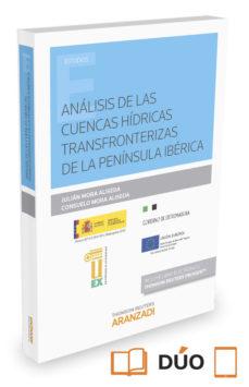 Portada de Analisis De Las Cuencas Hidricas Transfronterizas De La Peninsula Iberica