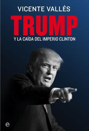 Portada de Trump Y La Caida Del Imperio Clinton