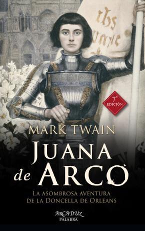 Portada de Juana De Arco: La Asombrosa Aventura De La Doncella De Orleans