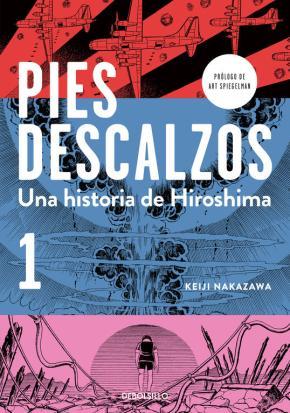 Portada de Una Historia De Hiroshima (pies Descalzos 1)
