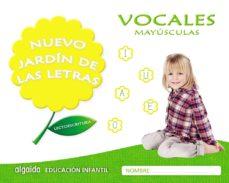 Portada de Nuevo Jardin De Las Letras Educacion Infantil 4 Años Vocales Mayusculas