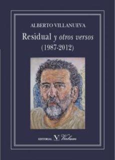 Portada de Residual Y Otros Versos (1987-2012)
