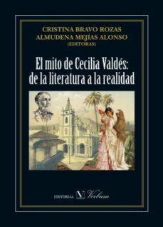 Portada de El Mito De Cecilia Valdes: De La Literatura A La Realidad