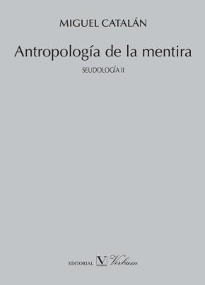 Portada de Antropologia De La Mentira: Seudologia Ii