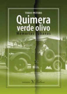 Portada de Quimera Verde Olivo: Memorias Cubanas