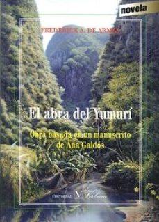 Portada de El Abra Del Yumuri: Obra Basada En Un Manuscrito De Ana Galdos