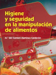 Portada de Higiene Y Seguridad En La Manipulacion De Alimentos