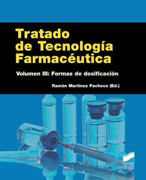 Portada de Tratado De Tecnologia Farmaceutica (vol. Iii): Formas De Dosificacion